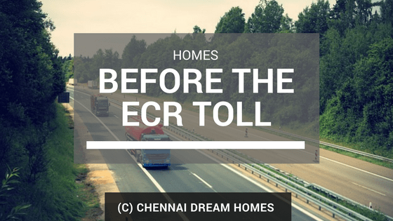 before toll ecr properties houses chennai