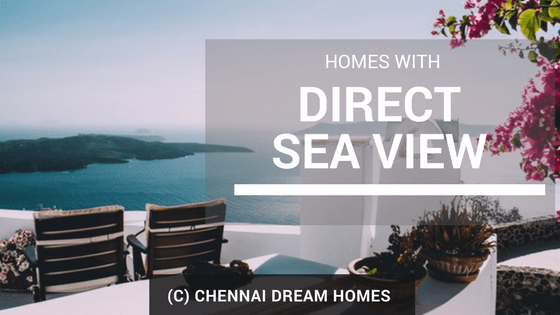 direct sea view homes villas apartment property chennai