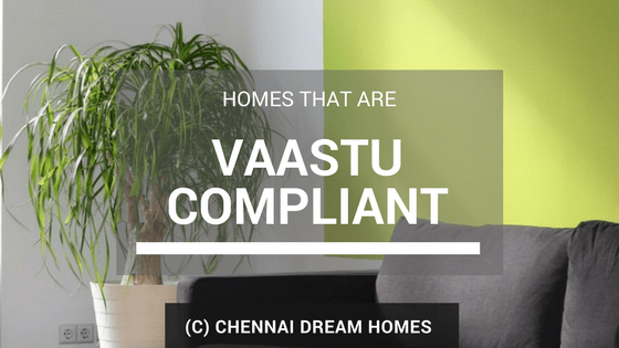 vasthu compliant homes houses chennai property