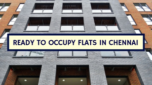 Ready to Occupy Flats in Chennai
